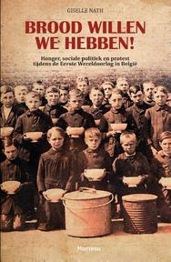 Brood willen we hebben! - Giselle Nath (ISBN 9789022328156)