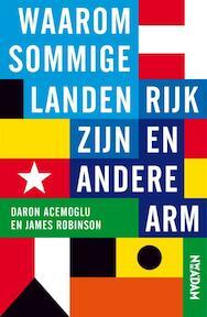 Waarom sommige landen rijk zijn en andere arm - Daron Acemoglu, James Robinson (ISBN 9789046813720)