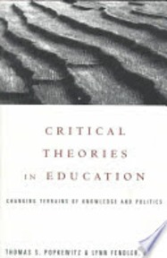 Critical Theories in Education - Thomas S. Popkewitz, Lynn Fendler (ISBN 9780415922401)