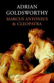 Marcus Antonius en Cleopatra - Adrian Goldsworthy (ISBN 9789026323355)