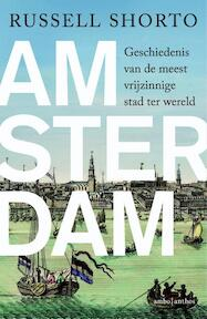 Amsterdam - Russell Shorto (ISBN 9789026328657)