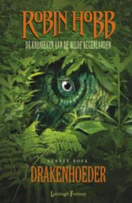 De kronieken van de Wilde Regenlanden / 1 Drakenhoeder - Robin Hobb (ISBN 9789024528769)