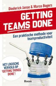 Getting teams done - Marco Bogers, Diederick Janse (ISBN 9789462200418)