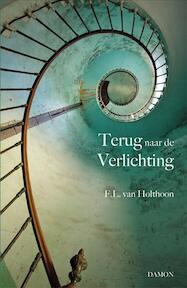 Terug naar de verlichting - F.L. Holthoon (ISBN 9789460361586)