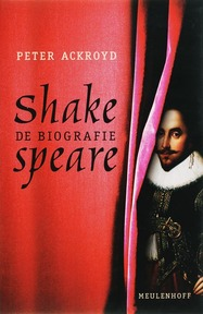 Shakespeare - Peter Ackroyd (ISBN 9789029076685)