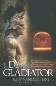 De gladiator - Philipp Vandenberg (ISBN 9789045205496)