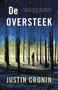 De oversteek - Justin Cronin (ISBN 9789023464105)