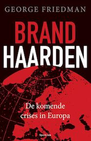 Brandhaarden - George Friedman (ISBN 9789000345151)
