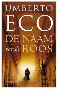 De Naam van de roos - Umberto Eco (ISBN 9789044628500)