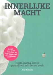 Innerlijke macht - Joop Korthuis (ISBN 9789079872282)