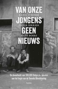 Van onze jongens geen nieuws - Pieter Serrien (ISBN 9789022329900)