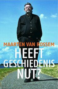 Heeft geschiedenis nut? - M. van Rossem (ISBN 9789027490674)