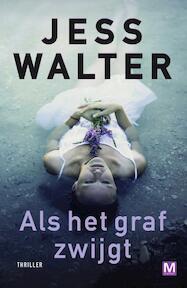 Als het graf zwijgt - Jess Walter (ISBN 9789460681837)
