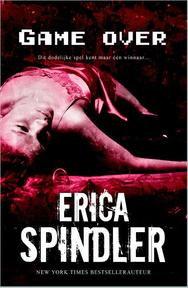 Game over - Erica Spindler (ISBN 9789034754653)