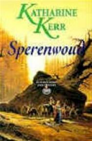 Deverry, deel 3 - K. Kerr (ISBN 9789024527304)