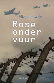 Rose onder vuur - Elizabeth Wein (ISBN 9789000330737)