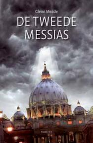 De tweede messias - Glenn Meade (ISBN 9789043509718)