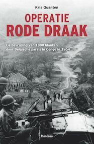 Operatie rode draak - Kris Quanten (ISBN 9789022330760)