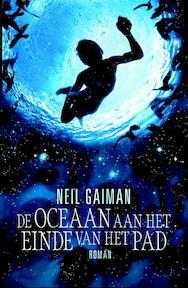 De oceaan aan het einde van het pad - Neil Gaiman (ISBN 9789022572412)