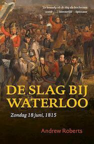 De Slag bij Waterloo - Andrew Roberts (ISBN 9789401903905)