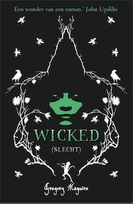 Wicked - Gregory Maguire (ISBN 9789049500443)