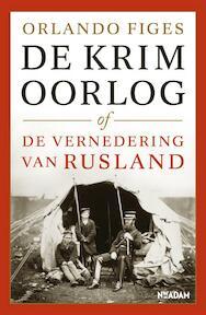 De Krimoorlog of de vernedering van Rusland - Orlando Figes (ISBN 9789046810248)