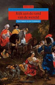 Rijk aan de rand van de wereld - Piet Emmer, P.C. Emmer, Jos Gommans (ISBN 9789035133457)