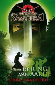 De ring van de aarde - De jonge samoerai - Chris Bradford (ISBN 9789022559369)
