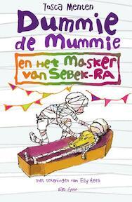 Dummie de mummie en het masker van Sebek-Ra - Tosca Menten (ISBN 9789000309979)