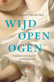 Wijd open ogen - Gijsbert van der Wal, Gijsbert van der van der Wal (ISBN 9789023473145)