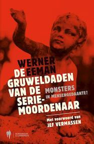 De gruweldaden van de seriemoordenaar - W. Eeman (ISBN 9789089311269)