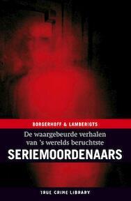 Seriemoordenaars - S. Borgerhoff, K. Lamberigts (ISBN 9789077941027)