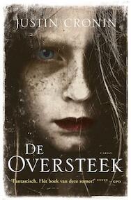De oversteek - Justin Cronin (ISBN 9789023457060)