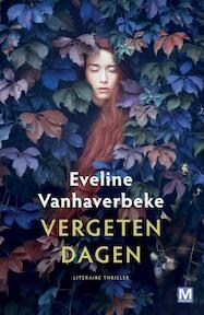 Vergeten dagen - Eveline Vanhaverbeke (ISBN 9789460682452)