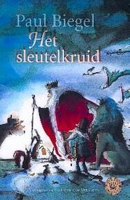 Het sleutelkruid - Paul Biegel (ISBN 9789025108496)