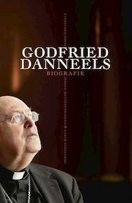 Godfried Danneels - Biografie - Jürgen Mettepenningen, Karim Schelkens (ISBN 9789463100229)