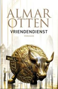 Vriendendienst - Almar Otten (ISBN 9789024568826)