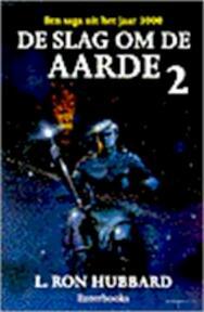 De slag om de aarde / 2 - L.R. Hubbard (ISBN 9789065520333)
