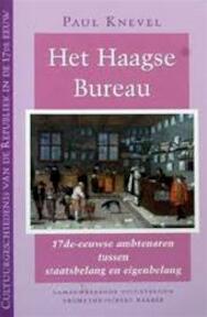 Het Haagse bureau - Paul Knevel (ISBN 9789053338841)