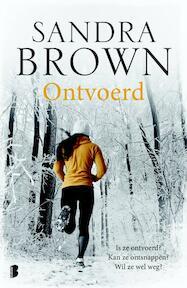 Ontvoerd - Sandra Brown (ISBN 9789022576496)