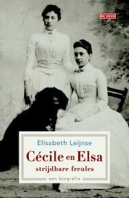 Cécile en Elsa, strijdbare freules - Elisabeth Leijnse (ISBN 9789044534825)