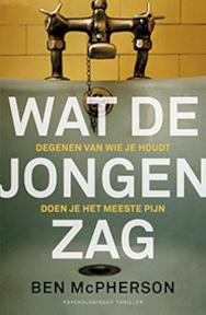 Wat de jongen zag - Ben McPherson (ISBN 9789024565221)