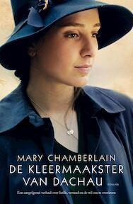 De kleermaakster van Dachau - Mary Chamberlain (ISBN 9789400506145)