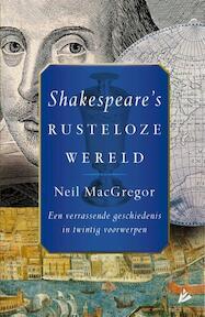 Shakespeare's rusteloze wereld - Neil Maggregor (ISBN 9789048831173)