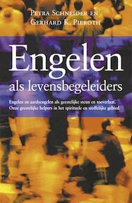 Engelen als levensbegeleiders - P. Schneider, Petra Schneider, G.K. Pieroth (ISBN 9789063784522)