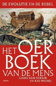 God, de Bijbel en de mens - Carel van Schaik, Kai Michel (ISBN 9789460030468)