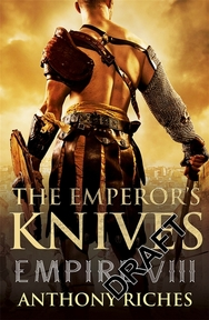 Emperor's Knives - Anthony Riches (ISBN 9781444731958)