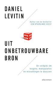 Uit onbetrouwbare bron - Daniel Levitin (ISBN 9789047009061)