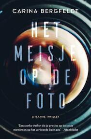 Het meisje op de foto - Carina Bergfeldt (ISBN 9789400503199)