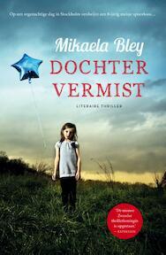 Dochter vermist - Mikaela Bley (ISBN 9789400506602)